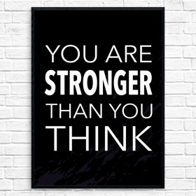 Stronger than you think Plakat wallsticker