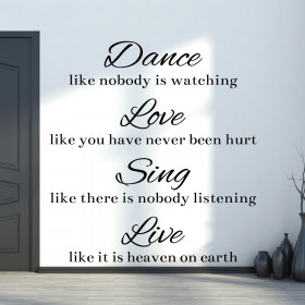 Dance, Love, Sing, Live wallsticker