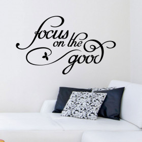Focus on the good wallsticker