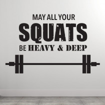 May all your squats