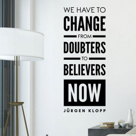 Believers - Jürgen Klopp wallsticker