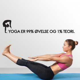 Yoga er 99 % øvelse wallsticker