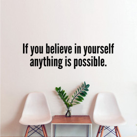 Believe in yourself wallsticker