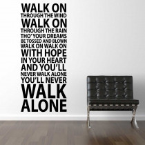 #1 You'll never walk alone
