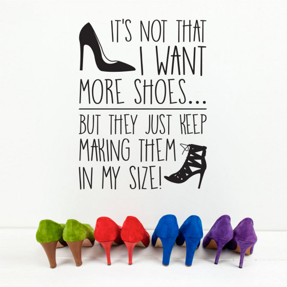 Want more shoes wallsticker