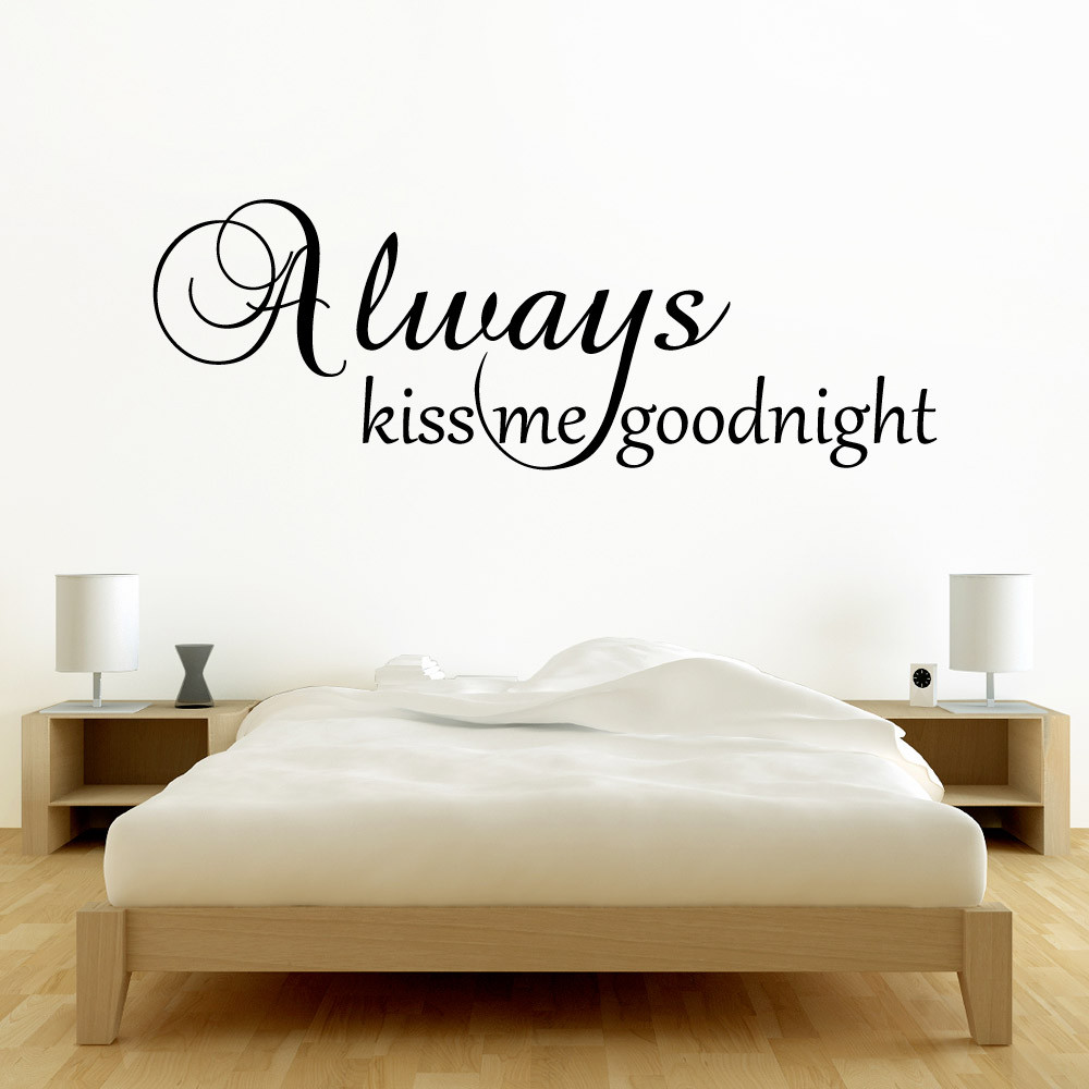 Always kiss me goodnight wallsticker