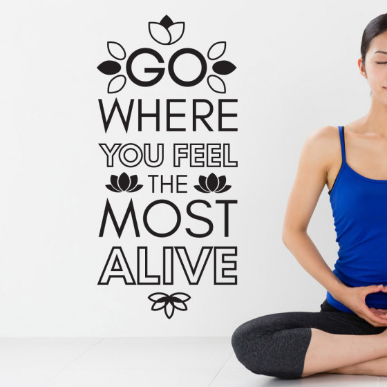 Where you feel most alive wallsticker