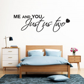 Me and you - Just us two wallsticker
