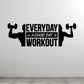Everyday Is A Good Day wallsticker