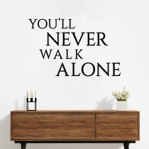 #2 You'll never walk alone