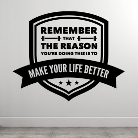 Make Your Life Better wallsticker