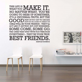 Life is what you make it wallsticker