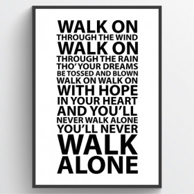 #1 You'll never walk alone - plakat wallsticker