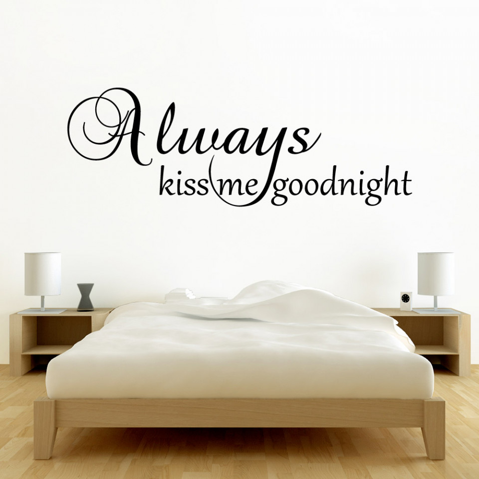 ... Always Kiss Me Goodnight Wallsticker. Se Hvor Enkelt Det Er å Montere  Opp En Wallsticker Part 88